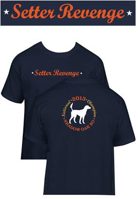Setter Revenge Tshirt