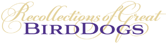 Recollections Great Bird Dogs Logo