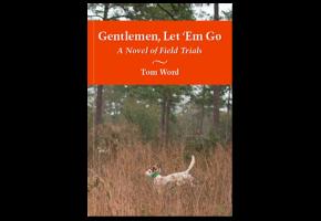 Gentlemen Let Em Go